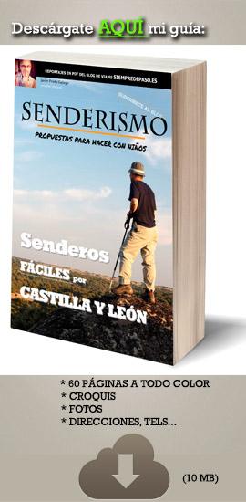 Senderos Fáciles por Castilla y León. Autor: Javier Prieto Gallego