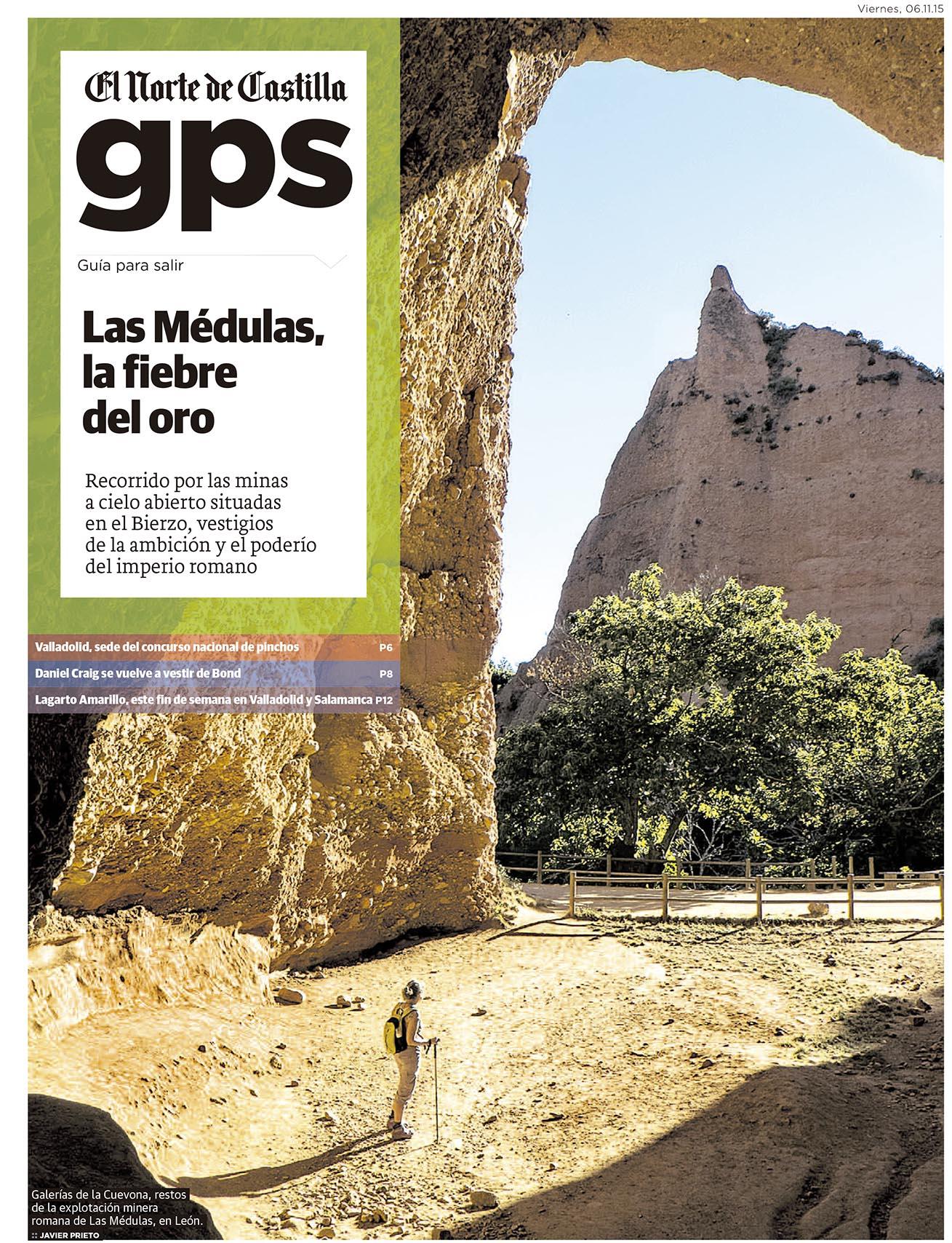 Las Médulas. Reportaje publicado por Javier Prieto Gallego en el periódico EL NORTE DE CASTILLA.