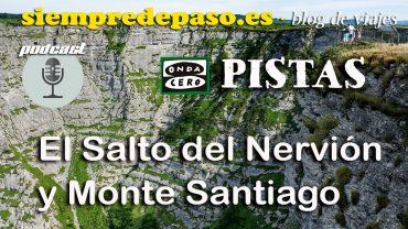 Podcast del espacio dedicado al Salto del Nervióny el espacio natural de Monte Santiago. Por Javier Prieto Gallego.