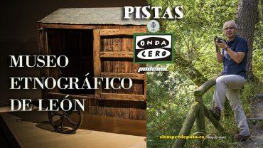 Podcast: Museo Etnográfico Provincial de León