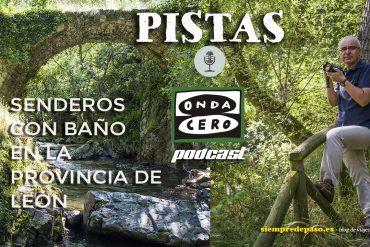 PODCAST: DOS PASEOS CON AGUA Y BAÑO (León)